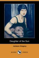 Daughter of the Sun (Dodo Press) (Paperback)
