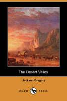 The Desert Valley (Dodo Press) (Paperback)