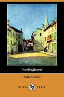 Huntingtower (Dodo Press) (Paperback)