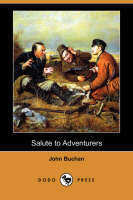 Salute to Adventurers (Dodo Press) (Paperback)
