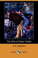 The Club of Queer Trades (Dodo Press) (Paperback)