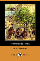 Tremendous Trifles (Dodo Press)
