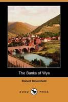 The Banks of Wye (Dodo Press) (Paperback)