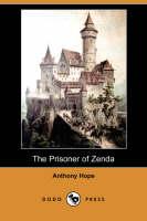 The Prisoner of Zenda (Dodo Press) (Paperback)
