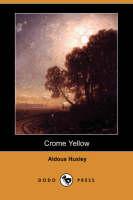 Crome Yellow (Paperback)