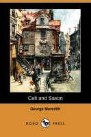 Celt and Saxon (Dodo Press) (Paperback)
