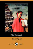 The Banquet (Il Convito) (Dodo Press)