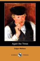Again the Three (Dodo Press) (Paperback)