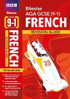 BBC Bitesize AQA GCSE (9-1) French Revision Guide for home learning, 2021 assessments and 2022 exams