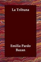 La Tribuna (Paperback)