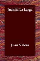 Juanita La Larga (Paperback)