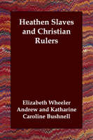 Heathen Slaves and Christian Rulers (Paperback)