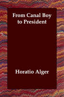 From Canal Boy to President (Paperback)