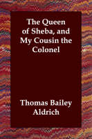 The Queen of Sheba, and My Cousin the Colonel (Paperback)