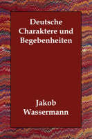 Deutsche Charaktere und Begebenheiten (Paperback)