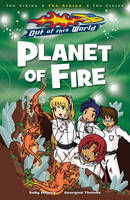 Planet Of Fire - Out of this World (Paperback)