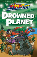 Drowned Planet - Out of this World (Paperback)