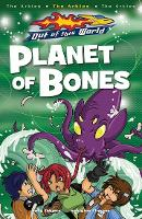 Planet Of Bones - Out of this World (Paperback)