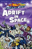 Adrift In Space - Out of this World (Paperback)