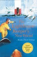 The Lighthouse Keeper's New Friend - The Lighthouse Keeper (Paperback)