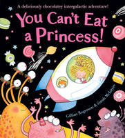 You Can't Eat a Princess! (Paperback)