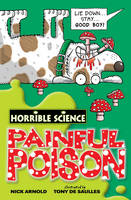 Painful Poison - Horrible Science (Paperback)