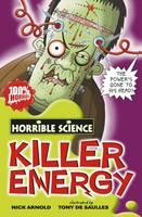 Killer Energy - Horrible Science (Paperback)