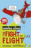 Fearsome Fight for Flight - Horrible Science (Paperback)
