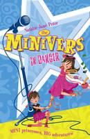 Minivers in Danger - Minivers (Paperback)