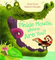 Pinkie Mouse, Where are You? (Hardback)