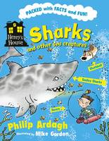 Sharks and Other Sea Creatures - Henry's House (Paperback)