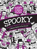 Spooky - Seriously Silly Activities (Paperback)