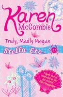 Truly, Madly Megan - Stella Etc. 4 (Paperback)