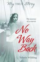 My True Story: No Way Back (Hardback)