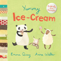 Yummy Ice-Cream - Friends are Forever (Paperback)