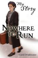Nowhere to run (Paperback)