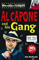 Al Capone and His Gang - Horribly Famous S. (Paperback)
