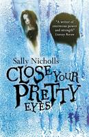 Close Your Pretty Eyes (Paperback)