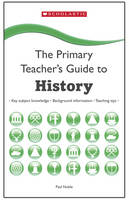 History - The Primary Teachers Guide (Paperback)