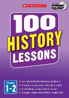 100 History Lessons: Years 1-2 - 100 Lessons - New Curriculum