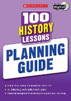 100 History Lessons: Planning Guide - 100 Lessons - New Curriculum
