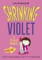Shrinking Violet is Totally Famous - Shrinking Violet 3 (Paperback)