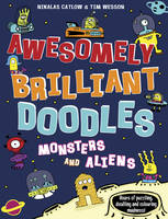 Monsters and Aliens - Awesomely Brilliant Doodles (Paperback)