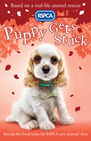 Puppy Gets Stuck - RSPCA 11 (Paperback)