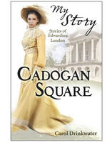 My Story Collections: Cadogan Square (Paperback)