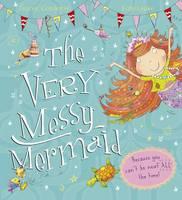 The Very Messy Mermaid (Hardback)
