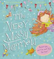 The Very Messy Mermaid (Paperback)