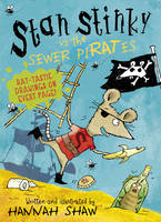 Stan Stinky vs the Sewer Pirates (Paperback)