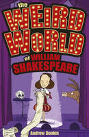 The Weird World of William Shakespeare (Paperback)