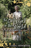 The Only Girl in the World (Paperback)